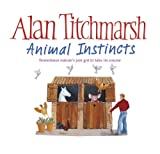 Alan Titchmarsh Animal Instincts