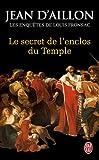 echange, troc Jean d' Aillon - Le secret de l'enclos du Temple : Les enquêtes de Louis Fronsac