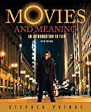 Movies and Meaning: An Introduction to Film (5th Edition)
