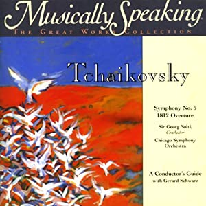 Conductor's Guide to Tchaikovsky's Symphony No. 5 & 1812 Overture Speech