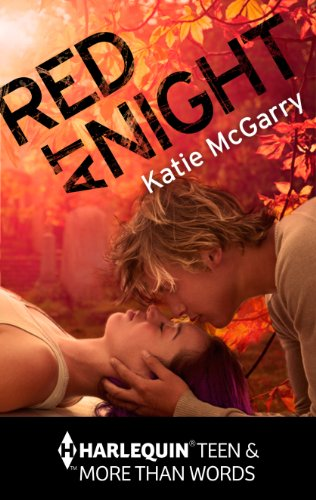 Katie McGarry - Red at Night (Harlequin More Than Words)