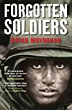 Forgotten Soldiers (1847243878) by Moynahan, Brian
