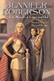 THE NOVELS OF TIGER AND DEL VOLUME 1: SWORD-DANCER SWORD-SINGER [The Novels of Tiger and Del Volume 1: Sword-Dancer Sword-Singer ] BY Roberson, Jennifer(Author)Paperback 07-Feb-2006 (0756403197) by Roberson, Jennifer