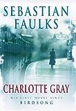 Charlotte Gray Sebastian Faulks