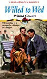 img - for Willed to Wed (Zebra Regency Romance) book / textbook / text book