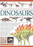 The Illustrated Encyclopedia of Dinosaurs (Illustrated Encyclopedia of...)