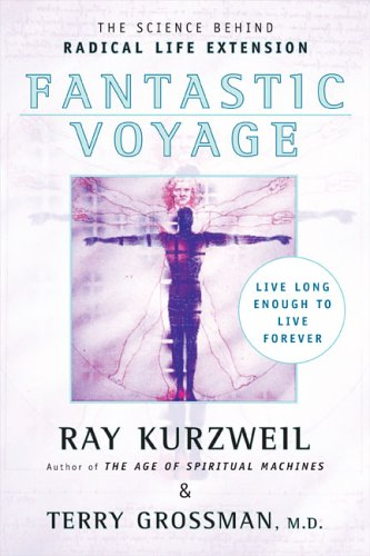 Fantastic Voyage: Live Long Enough to Live Forever PDF