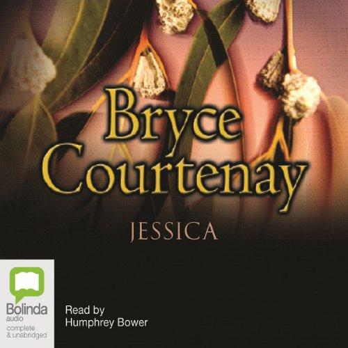 Jessica, by Bryce Courtenay