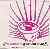 Serene Velocity: A Stereolab Anthology