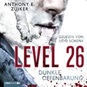 Level 26: Dunkle Offenbarung | Anthony E. Zuiker