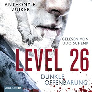 Level 26: Dunkle Offenbarung | [Anthony E. Zuiker]