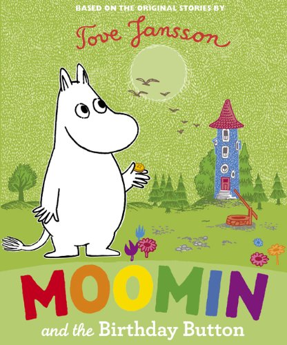 Moomin and the Birthday Button (Moomin's)