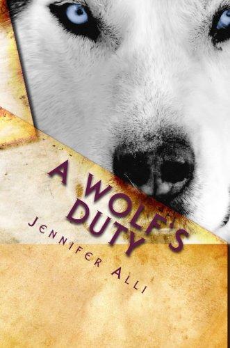 A Wolf's Duty (Love Bites Book 1) PDF