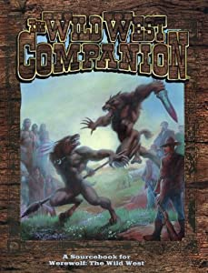 *OP Wild West Companion (Werewolf: The Apocalypse) by James Moore