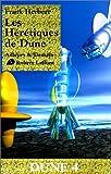 Dune, tome 4 : Les Hérétiques de Dune