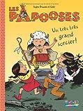 """Afficher """"Les Papooses n° 1 Un Très très grand sorcier !"""""""