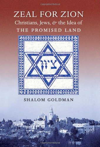 Zeal for Zion: Christians, Jews, and the Idea of the Promised Land