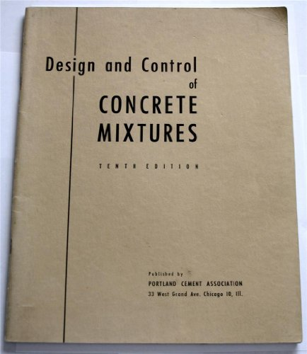 Design and Control of Concrete Mixtures (Tenth Edition), Portland Cement Association