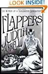 Flappers: Women of a Dangerous Genera...