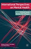 International Perspectives on Mental Health: Critical issues across the lifespan (023022248X) by Weber, Zita