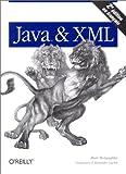 Java & XML, 2e édition (French Edition) (2841772047) by McLaughlin, Brett