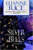 Silver Bells (0553804111) by Luanne Rice