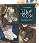 Folk Socks: The History & Techniques...