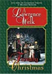 LAWRENCE WELK A LAWRENCE WELK FAMILY CH