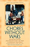 img - for Chores Without Wars: Turning Dad and Kids from Reluctant Stick-in-the-Muds to Enthusiastic Team Players (Developing Capable People Series) book / textbook / text book