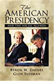 img - for The American Presidency and the Social Agenda book / textbook / text book
