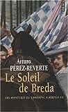 echange, troc Arturo Pérez-Reverte - Les aventures du capitaine Alatriste, Tome 3 : Le soleil de Breda