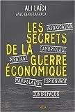 echange, troc Ali Laïdi, Denis Lanvaux - Les secrets de la guerre économique