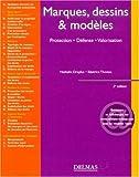 echange, troc Nathalie Dreyfus, Béatrice Thomas - Marque, dessins & modèles : Protection, Défense, Valorisation