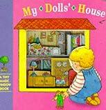 My Doll's House Bb (Tiny Magic Window Books)
