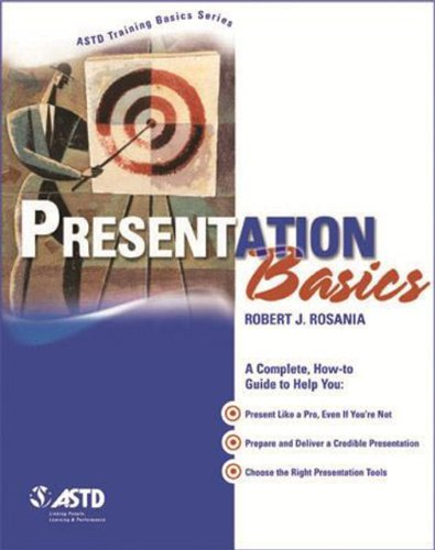Presentation Basics (ASTD Training Basics)