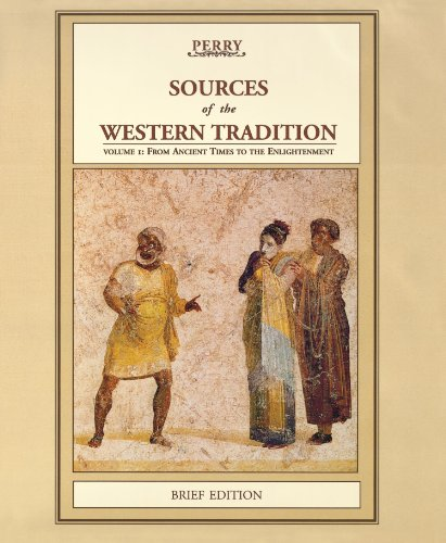 Sources of the Western Tradition: Volume 1: From Ancient Times to the Enlightenment, Brief Edition
