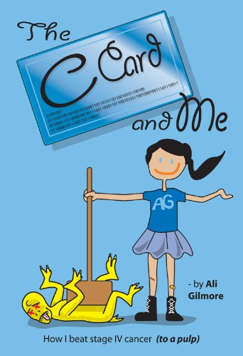 Check Out Today's KFKND Book of the Day on Your Kindle Fire:  The C Card and Me: How I beat stage IV cancer (to a pulp) by Ali Gilmore