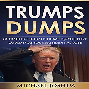 Trumps Dumps Audiobook
