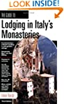 The Guide to Lodging in Italy's Monas...