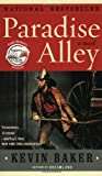 Paradise Alley: A Novel (006095521X) by Baker, Kevin