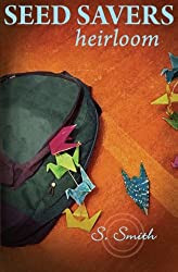 Seed Savers: Heirloom (Volume 3)
