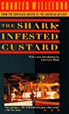 The Shark-Infested Custard (0440218810) by Willeford, Charles