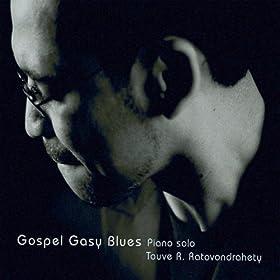 Amazon.com: Gospel Gasy Blues: Touve R. Ratovondrahety