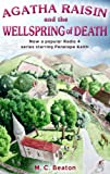 M.C. Beaton Agatha Raisin and the Wellspring of Death (Agatha Raisin)