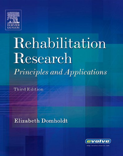 Rehabilitation Research: Principles and Applications, 3e