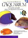 echange, troc Michel Tassigny - Le livre de bord de l'aquarium