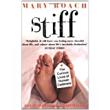 Stiff: The Curious Lives of Human Cadaversby Mary Roach