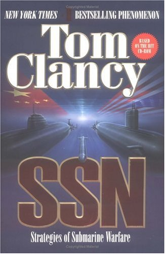 SSN: A Strategy Guide to Submarine Warfare, Clancy,Tom