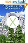 A Newbie's Guide to OS X Yosemite: Sw...