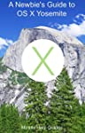 A Newbie's Guide to OS X Yosemite: Sw...